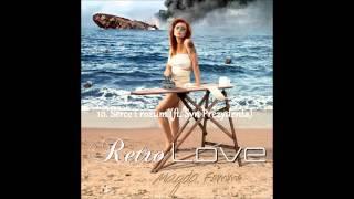 Magda Femme - Serce i rozum ft. Syn Prezydenta (Retro Love)
