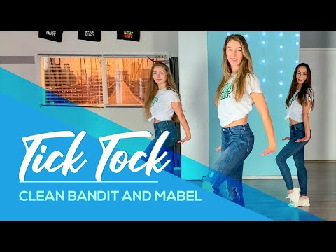 Clean Bandit and Mabel - Tick Tock - Easy Fitness Dance - Baile - Choreography - Coreo