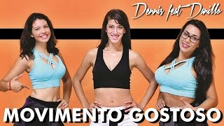 Dennis Feat. Danillo - Movimento Gostoso (Coreografia Jéssica Sales)