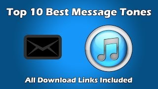 Top 10 Best SMS/Ringtones 2015 | *All Download Links Included*