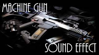 Machine Gun Sound Effect - High Quality