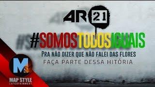 AR21 - Pra Não Dizer Que Não Falei das Flores (Video Lyrics)