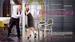 Official Trailer Eiffel I'm In Love 2  (2018) - Shandy Aulia, Samuel Rizal