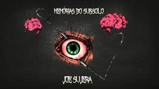Joe Sujera - Meio Cansado