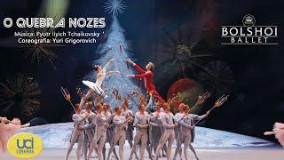 O Quebra Nozes - Ballet Bolshoi - Temporada Clássica UCI