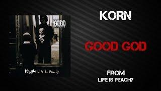 Korn - Good God [Lyrics Video]