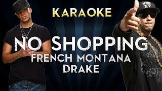 French Montana - No Shopping Feat. Drake | Official Karaoke Instrumental Lyrics Cover Sing Along