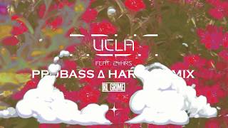 RL Grime feat. 24hrs - UCLA (PROBASS ∆ HARDI REMIX)