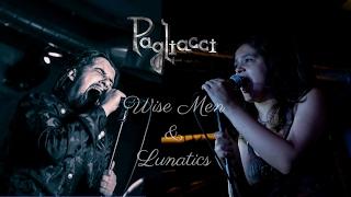 Pagliacci - Wise Men & Lunatics (Official Lyric Video)