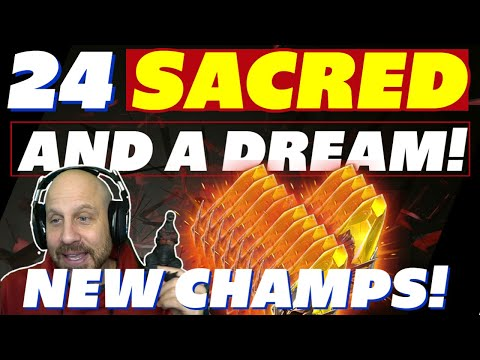 24 SACRED & A DREAM! MY ACCOUNT! Lets get some of those new champions 3.20 Raid Shadow Legends