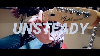 UNSTEADY - X Ambassadors Cover by INCIPIENT