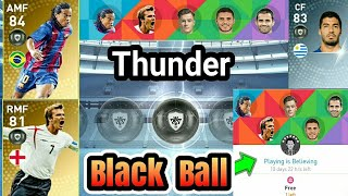 Got Black Ball from Playing is Believing Campaign Pack Opening - PES 2019 MOBILE