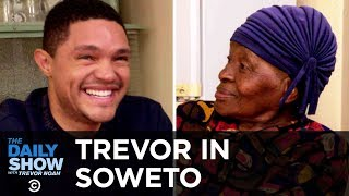 """Trevor Chats with His Grandma About Apartheid and Tours Her Home, """"MTV Cribs""""-Style   The Daily Show"""