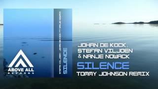 Johan de Kock, Stefan Viljoen & Nanje Nowack - Silence (Tommy Johnson Remix)