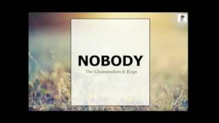 The Chainsmokers ft.Kygo - Nobody(New Audio)