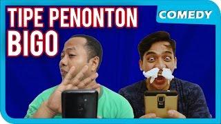 TIPE-TIPE PENONTON BIGO
