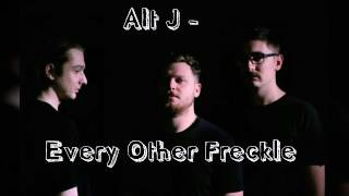 Alt J - Every Other Freckle (Audio & Lyrics)