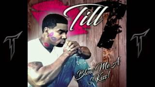 TILL1 - BLOW ME A KISS