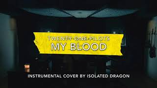 My Blood - Instrumental Cover - Twenty One Pilots