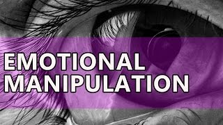 Emotional Manipulation: 11 Cunning Tricks of emotional manipulators
