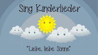 Liebe, liebe Sonne - Kinderlieder zum Mitsingen   Sing Kinderlieder