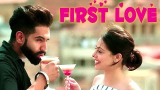 First Love | Parmish Verma | Punjabi Romantic Song | HD 2018 | Latest Punjabi Song 2018 |