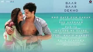 Ek Teri Khair Mangdi (Slow Version) -Baar Baar Dekho Sidharth Malhotra & Katrina Kaif