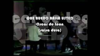 QUE BUENO BAILA USTED - Oscar de Leon