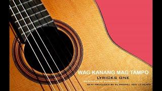 Wag kanang magtampo - Lyricks One