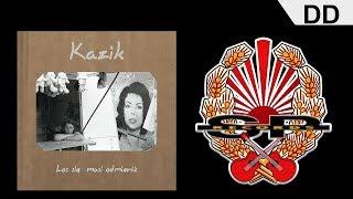 KAZIK - DD [OFFICIAL AUDIO]