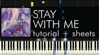Sam Smith - Stay with Me - Piano Tutorial - How to Play - Sheets