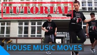 TUTORIAL: House Music Moves (Route 94 feat. Jess Glynne - My Love) | Got to Dance Germany