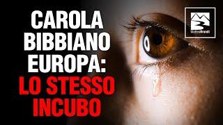 Carola, Bibbiano, Europa: la stessa idea di mondo