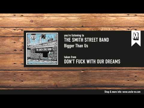the-smith-street-band-bigger-than-us-unclemmusic