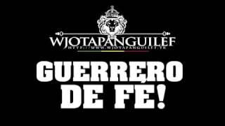 GUERREIRO DE FE - WJOTAPANGUILEF (Original) GUERRERO