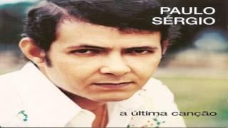 Paulo sérgio  -  No dia em que parti