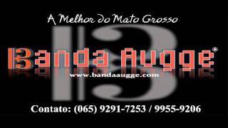02 Você me balançou (Banda Augge - A melhor do Mato Grosso).wmv