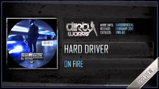 Hard Driver - On Fire (Preview)