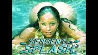 Sergent212 - Splash Splash Splash  Avril 2015