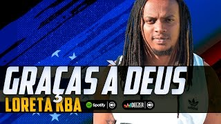 Loreta Kba -  Graças à Deus (Feat Zé Piqueno)