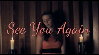 See You Again - Wiz Khalifa feat. Charlie Puth (Official Cover Music Video)