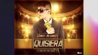 Dany Alvarez - Quisiera