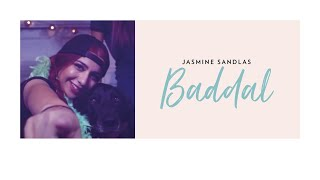 Jasmine Sandlas   Baddal ft. Intense   Music Video (Explicit Version)