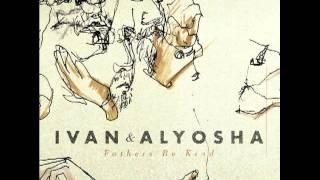 Ivan & Aloysha - Glorify