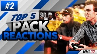NHL 17 - TOP 5 PACK REACTIONS EPISODE #2