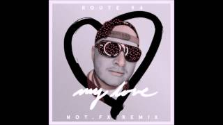 Route 94 feat  Jess Glynne - My Love (Notfx Remix)