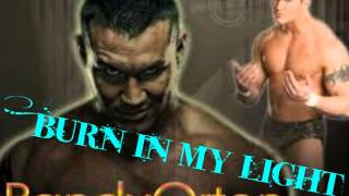 "WWE: Randy Orton 8th Theme Song - ""Burn In My Light"" (Full) ""Download"""