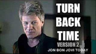 JON BON JOVI - TURN BACK TIME - DIRECT TV COMMERCIAL ( COMPLETE )