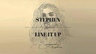 [LYRICS] Stephen - Line It Up