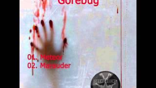 GOREBUG - Meteor [DTRK009]